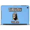 Leif Erikson: America's First White Dude Tablet (horizontal)