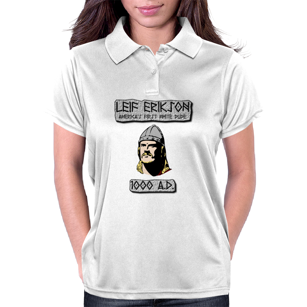 Leif Erikson: America's First White Dude Womens Polo