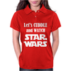 LET'S CUDDLE AND WATCH STAR WARS Womens Polo