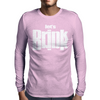 Let's Drink TSHIRT Mens Long Sleeve T-Shirt