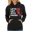 Let's Get Sith Faced. Womens Hoodie