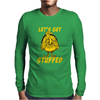 Lets Get Stuffed Mens Long Sleeve T-Shirt