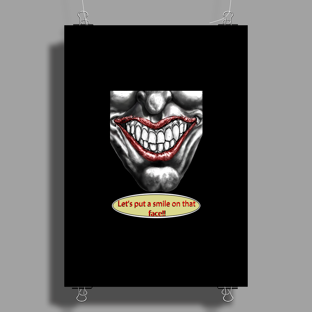 let's put a smile on that face Poster Print (Portrait)