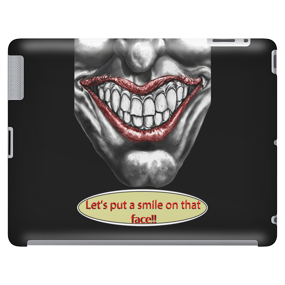 let's put a smile on that face Tablet