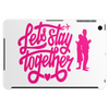 lets stay together Tablet