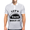 Let's Talk About It Tacos Mens Polo