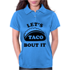 Let's Talk About It Tacos Womens Polo