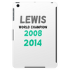 Lewis Hamilton - 2008 and 2014 world champion  Tablet (vertical)