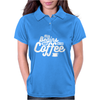 Life Begins After Coffee Womens Polo