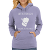 Life Is Tough Wear a Helmet Womens Hoodie