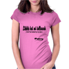 Likkle But Mi Tallawah Womens Fitted T-Shirt