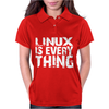 Linux Is Everything Womens Polo