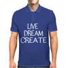 Live Dream Create Mens Polo