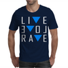 Live Love Rave Mens T-Shirt