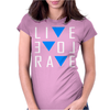 Live Love Rave Womens Fitted T-Shirt