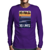Longboard Skateboard No Rules No Limits Mens Long Sleeve T-Shirt