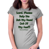Lord, Please Help Me Womens Fitted T-Shirt