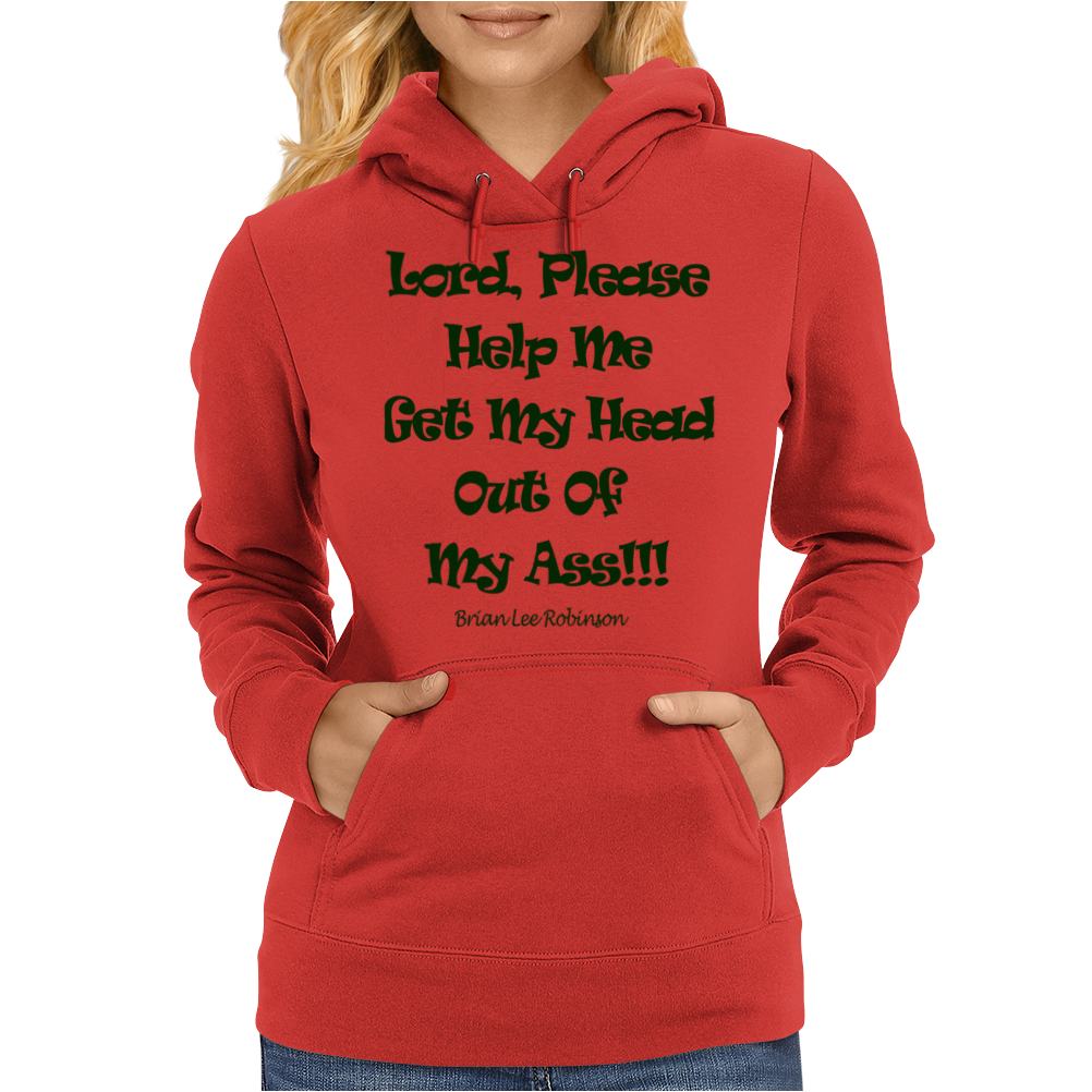 Lord, Please Help Me Womens Hoodie