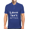 Love isn't defined,, Mens Polo