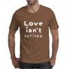 Love isn't defined,, Mens T-Shirt