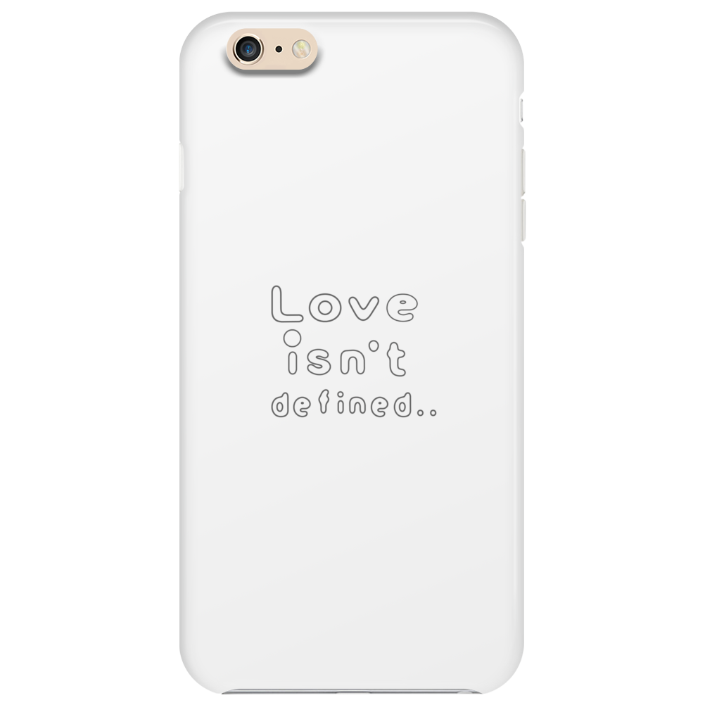 Love isn't defined,,(grey) Phone Case
