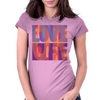 Love life, live more, or f**k off Womens Fitted T-Shirt