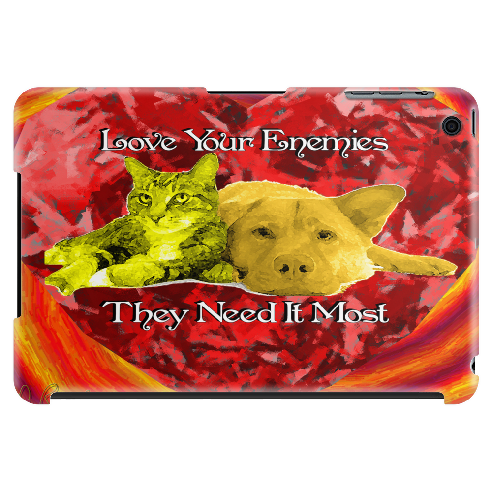 Love Your Enemies Tablet