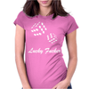 lucky fuers dice Womens Fitted T-Shirt