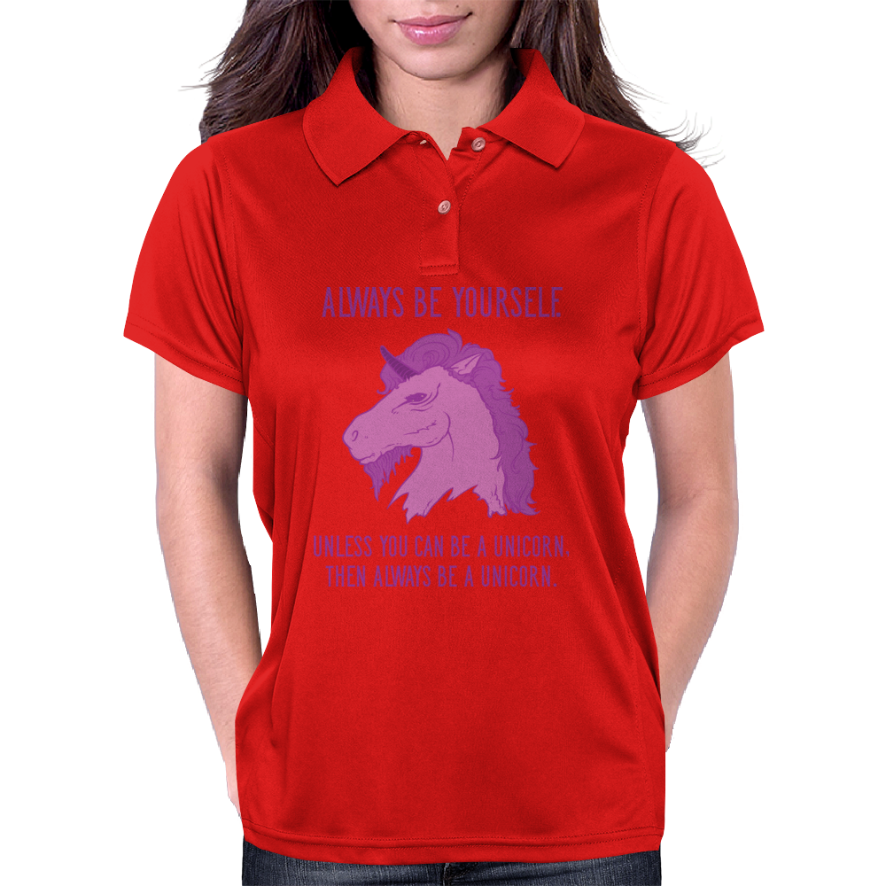 lways Be Yourself... Womens Polo