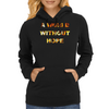 Mad Max a World without Hope Womens Hoodie