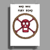 Mad Max Steering Wheel  TS Poster Print (Portrait)