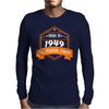 Made In 1949 All Original Parts Mens Long Sleeve T-Shirt
