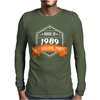 Made In 1989 All Original Parts Mens Long Sleeve T-Shirt