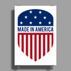 Made in America Shield Poster Print (Portrait)