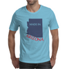 MADE IN ARIZONA Mens T-Shirt
