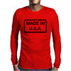 Made In U.S.A. Mens Long Sleeve T-Shirt