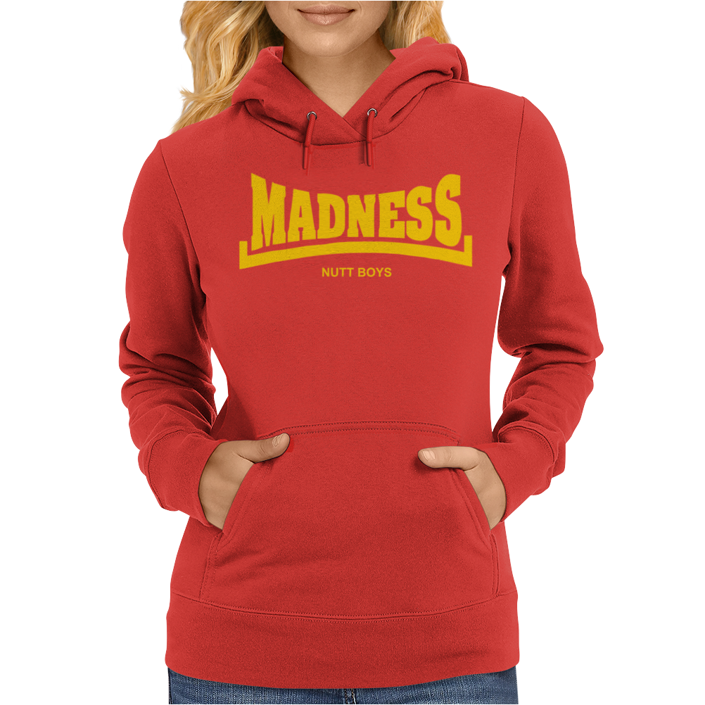 Madness Nutty Boys Womens Hoodie
