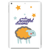 make beautiful dreams Tablet (vertical)