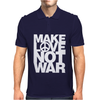 Make Love Not War Mens Polo