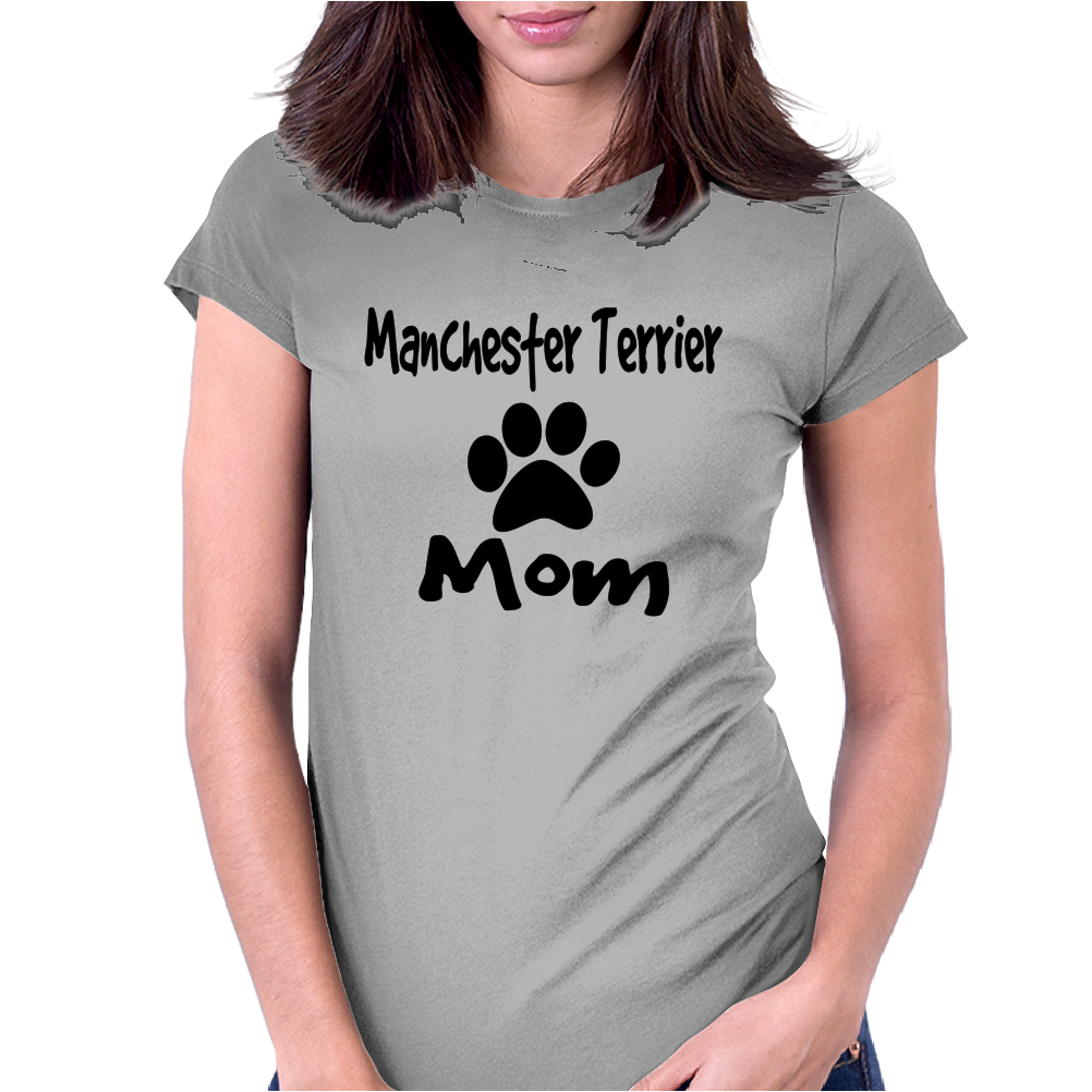 Manchester Terrier Mom Womens Fitted T-Shirt