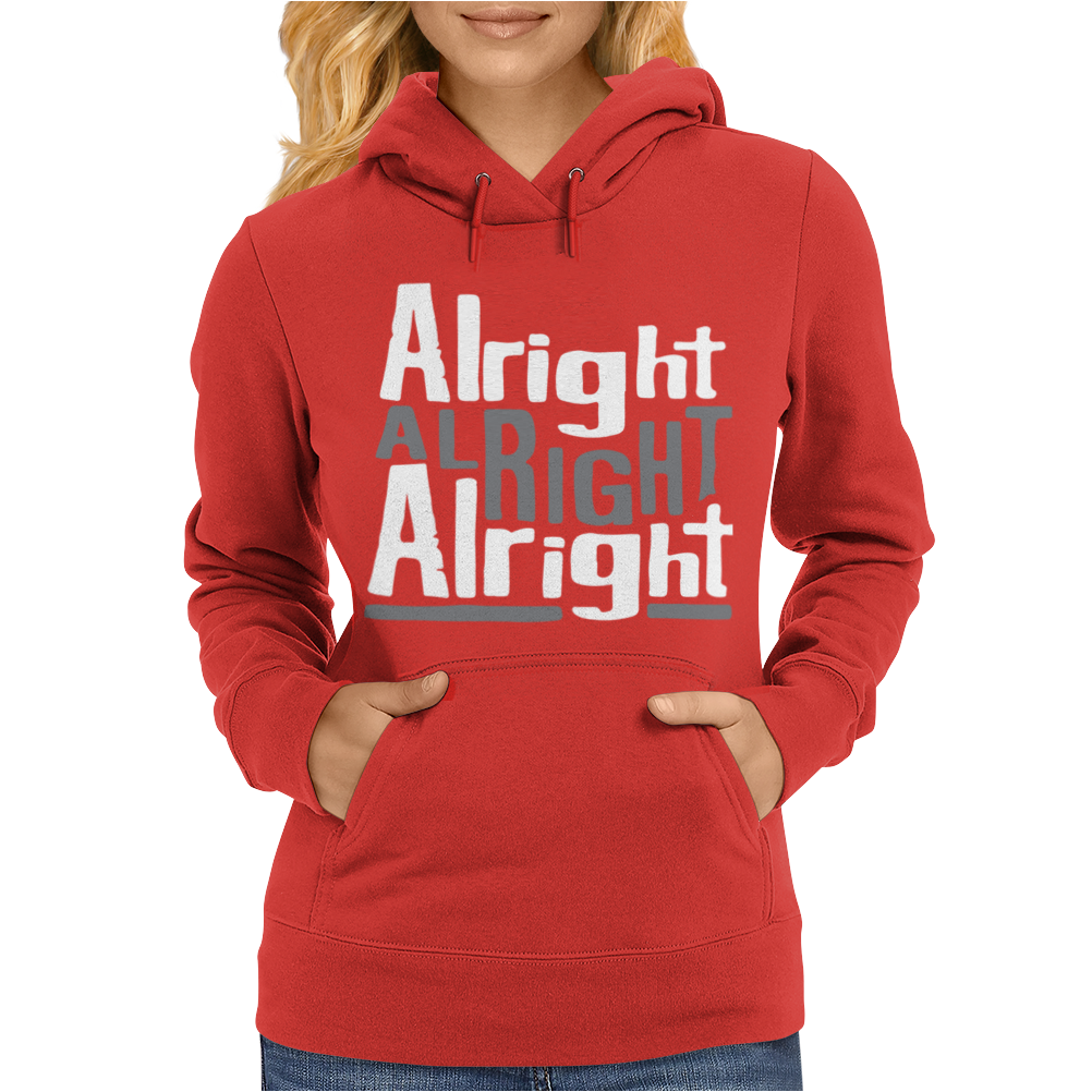 Matthew McConaughey Dazed & Confused Alright Alright Alright Hipster Womens Hoodie