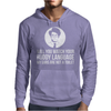 Maurice Moss Will You Watch Your Ruddy Language Mens Hoodie