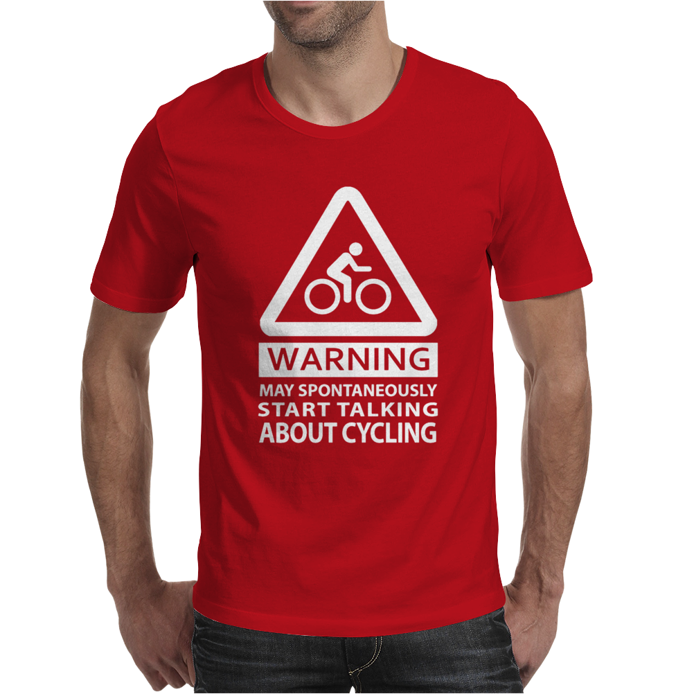 MAY SPONTANEOUSLY START TALKING ABOUT CYCLING Mens T-Shirt