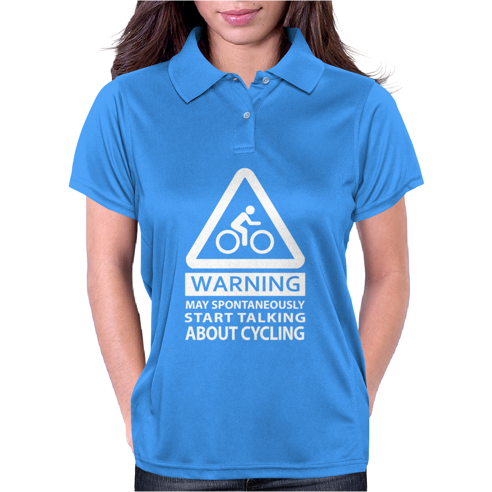 MAY SPONTANEOUSLY START TALKING ABOUT CYCLING Womens Polo
