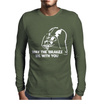 May The Brakes Be With You Mens Long Sleeve T-Shirt