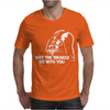 May The Brakes Be With You Mens T-Shirt