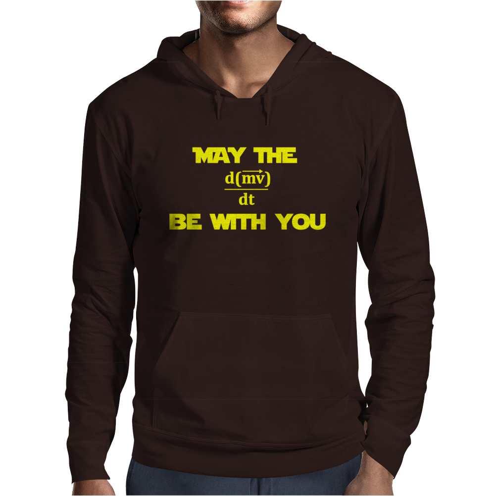 May the Force be With You - Written in Math Mens Hoodie