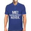 Me sarcastic Mens Polo