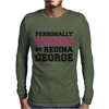 Mean Girls - Personally Victimized By Regina George Mens Long Sleeve T-Shirt