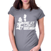 Meat is Murder Tasty Tasty Murder Womens Fitted T-Shirt